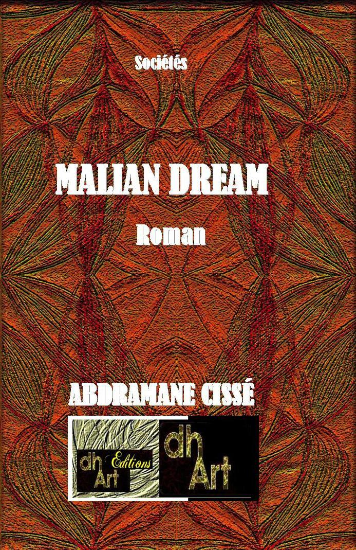 MALIAN DREAM