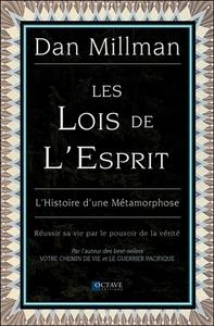LES LOIS DE L'ESPRIT - L'HISTOIRE D'UNE METAMORPHOSE