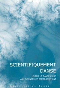 NOUVELLES DE DANSE 53 : SCIENTIFIQUEMENT DANSE