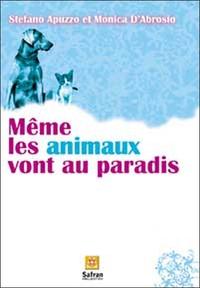 MEME LES ANIMAUX VONT AU PARADIS