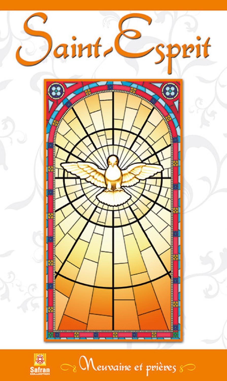 SAINT-ESPRIT - NEUVAINE ET PRIERES