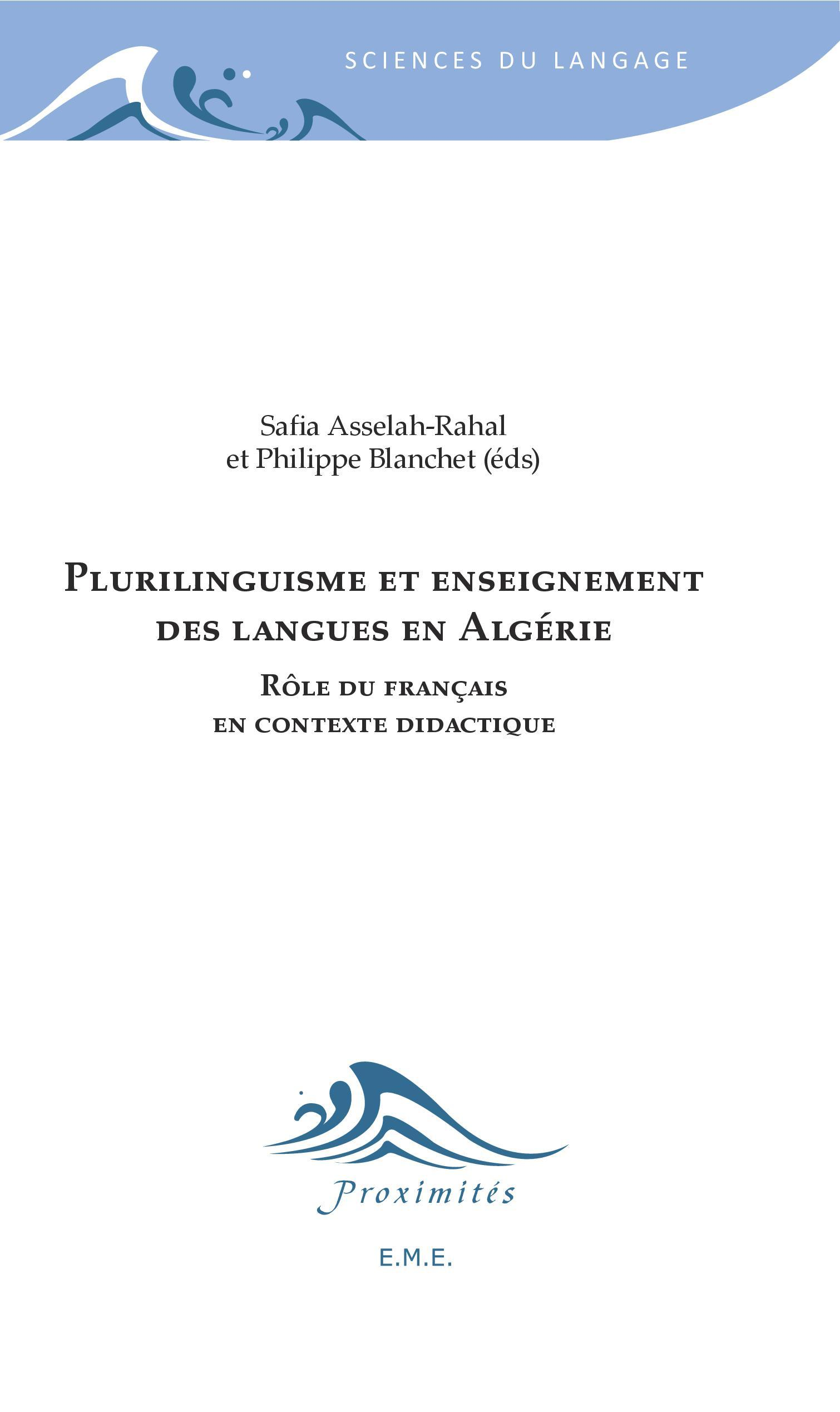 PLURILINGUISME ET ENSEIGNEMENT DES LANGUES EN ALGERIE - ROLES DU FRANCAIS EN CONTEXTE DIDACTIQUE
