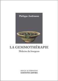 LA GEMMOTHERAPIE - MEDECINE DES BOURGEONS