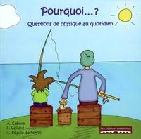 POURQUOI...? : QUESTIONS DE PHYSIQUE AU QUOTIDIEN