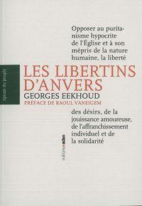 LES LIBERTINS D'ANVERS - LEGENDE ET HISTOIRE DES LOISTES