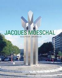 JACQUES MOESCHAL - SCULPTEUR & ARCHITECTE