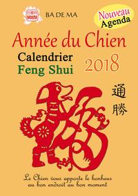 CALENDRIER FENG SHUI 2018 - L'ANNEE DU CHIEN