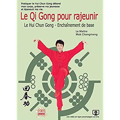 LE QI GONG POUR RAJEUNIR - LE HUI CHUN GONG - ENCHAINEMENT DE BASE