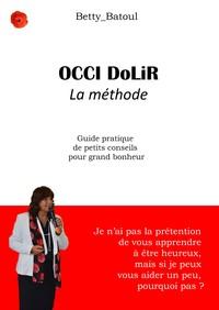 OCCI DOLIR, LA METHODE
