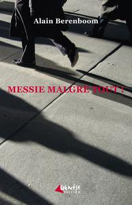 MESSIE MALGRE TOUT
