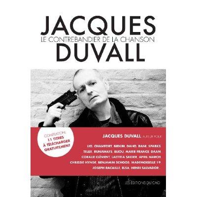 JACQUES DUVALL.LE CONTREBANDIER DE LA CHANSON