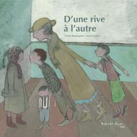 D'UNE RIVE A L'AUTRE