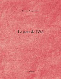 LE NOIR DE L'ETE