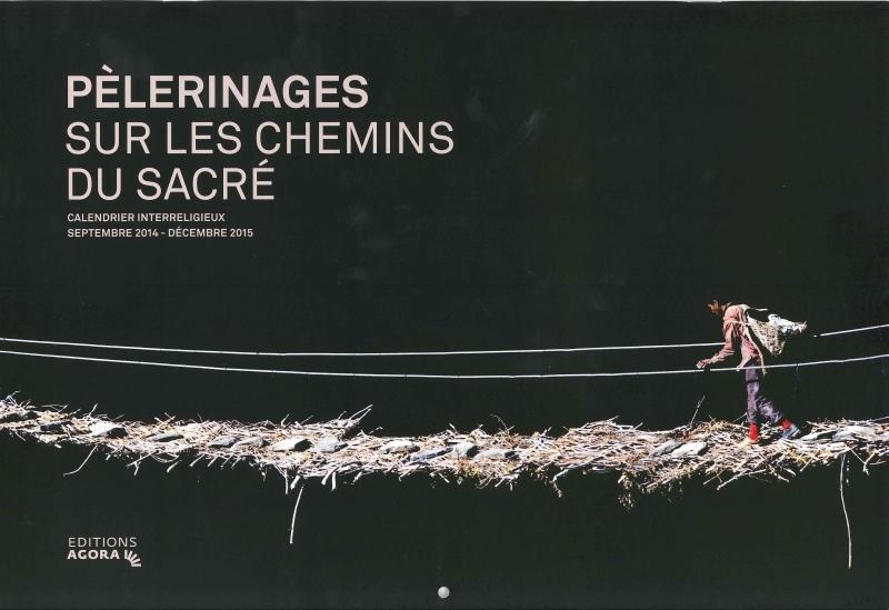 CALENDRIER INTER-RELIGIEUX 2014-2015 - PELERINAGES SUR LES CHEMINS DU SACRE