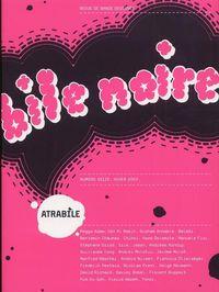 BILE NOIRE N 16 - SPECIAL 10 ANS