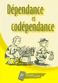 DEPENDANCE ET CODEPENDANCE