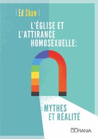 L'EGLISE ET L'ATTIRANCE HOMOSEXUELLE