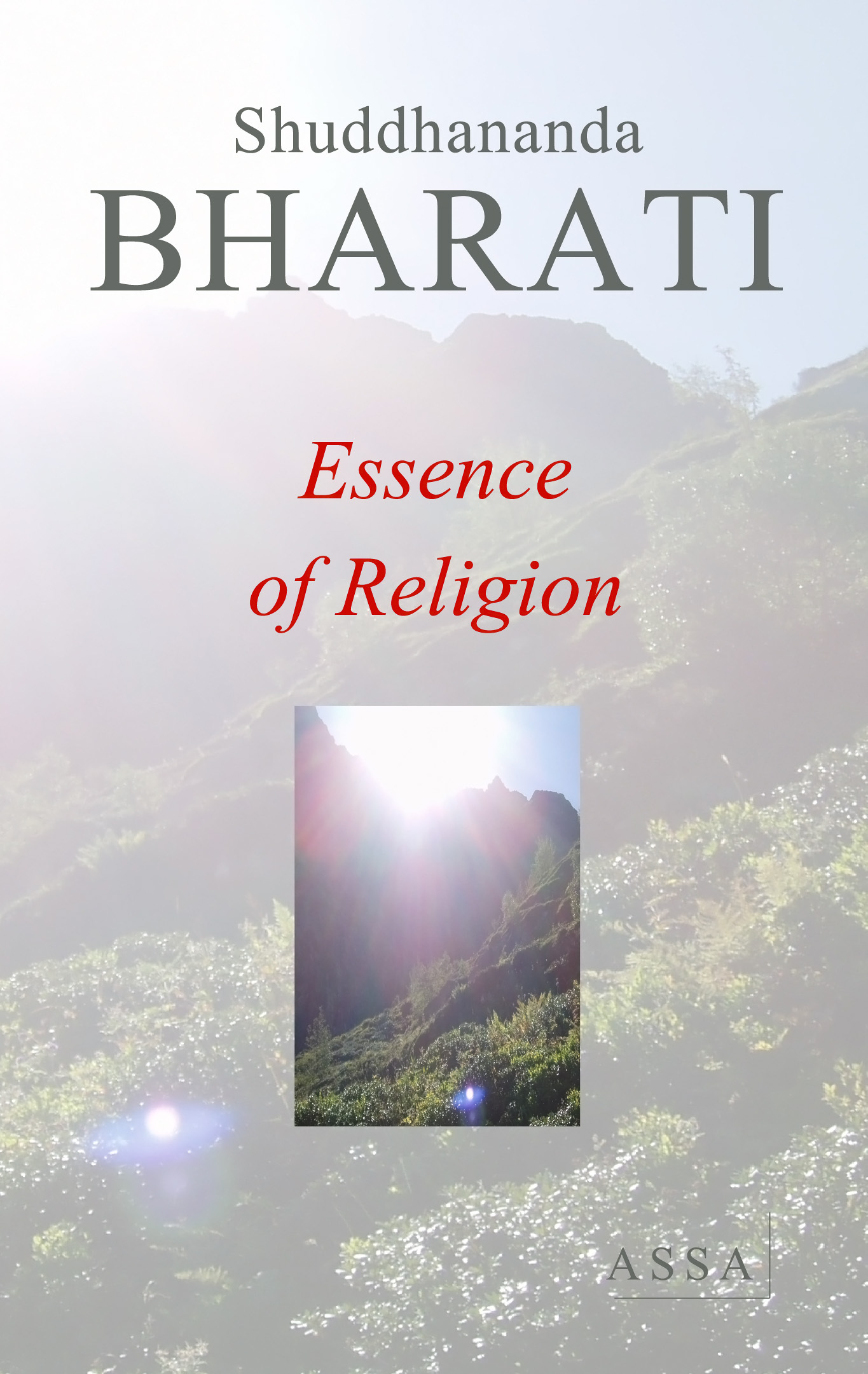 ESSENCE OF RELIGION, SAMAYA SAARAM