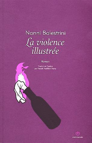 VIOLENCE ILLUSTREE (LA)