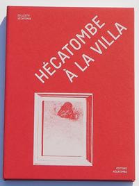 HECATOMBE A LA VILLA