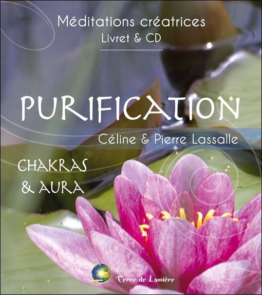 PURIFICATION - CHAKRAS & AURA - LIVRET + CD