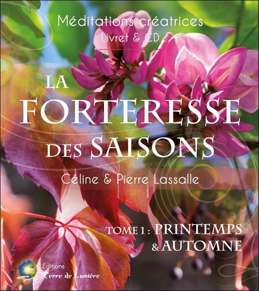 LA FORTERESSE DES SAISONS TOME 1 - PRINTEMPS & AUTOMNE - LIVRE + CD