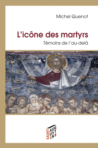 ICONE DES MARTYRS (L')