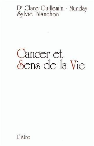 CANCER ET SENS DE LA VIE