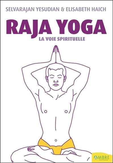 RAJA YOGA - LA VOIE SPIRITUELLE