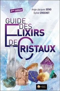 GUIDE DES ELIXIRS DE CRISTAUX