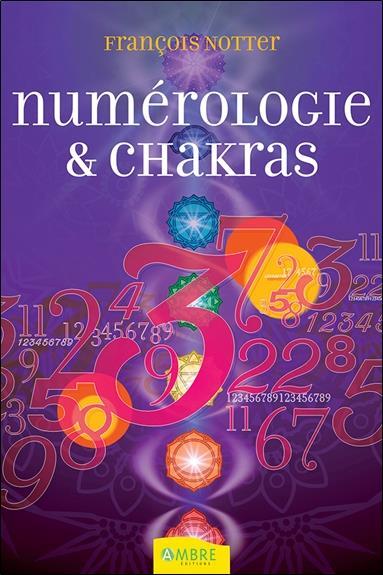 NUMEROLOGIE & CHAKRAS