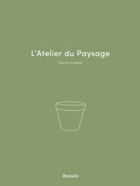 L'ATELIER DU PAYSAGE