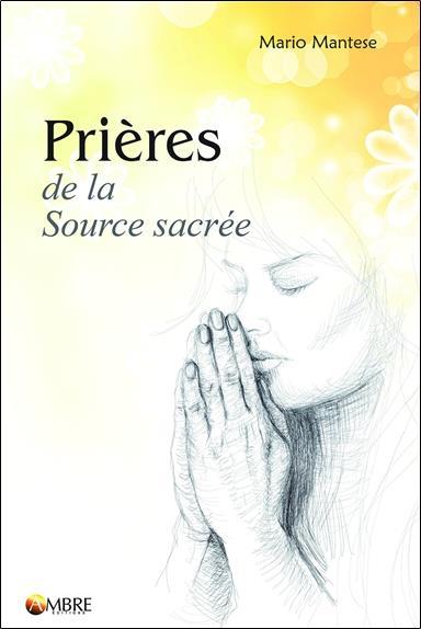 PRIERES DE LA SOURCE SACREE