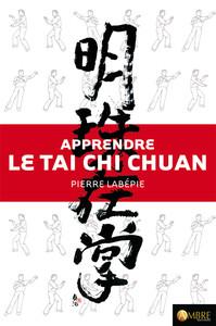 APPRENDRE LE TAI CHI CHUAN - LIVRE + DVD
