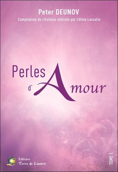 PERLES D'AMOUR TOME 1 - COMPILATION DE CITATIONS