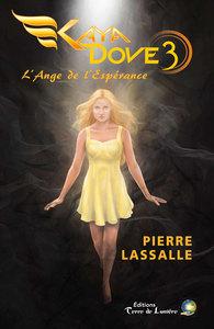 KAYA DOVE TOME 3 - L'ANGE DE L'ESPERANCE