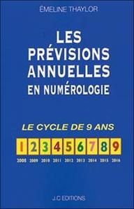LES PREVISIONS ANNUELLES EN NUMEROLOGIE - LE CYCLE DE 9 ANS