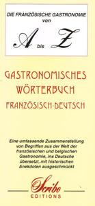 DIE FRANZOSISCHE GASTRONOMIE A-Z