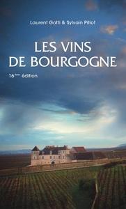 LES VINS DE BOURGOGNE - 16EME EDITION