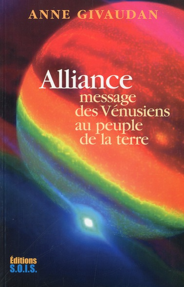 ALLIANCE - MESSAGE DES VENUSIENS AU PEUPLE DE LA TERRE