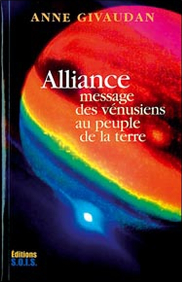 ALLIANCE - MESSAGE DES VENUSIENS AU PEUPLE DE LA TERRE