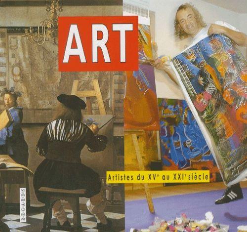 ART, ARTISTES DU XVE ET XXIE SIECLES