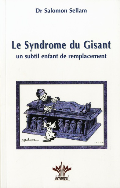 SYNDROME DU GISANT