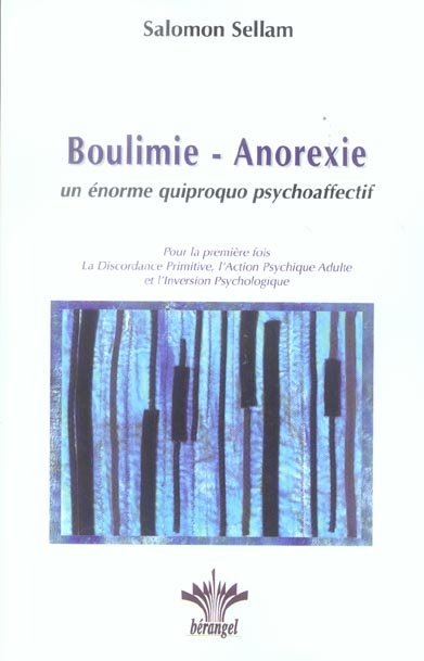 BOULIMIE - ANOREXIE. QUIPROQUO PSYCHOAFFECTIF