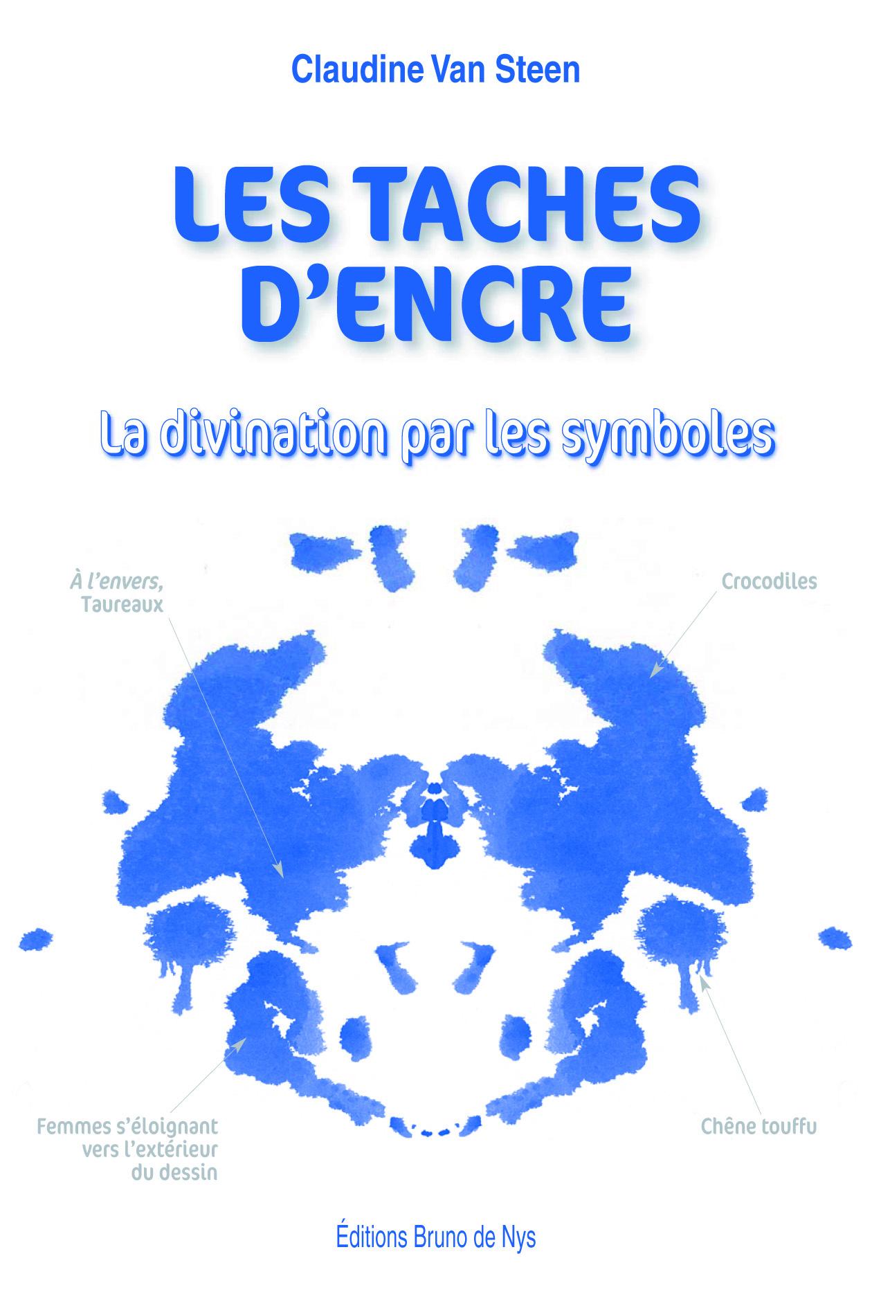 LES TACHES D'ENCRE LA DIVINATION PAR LES SYMBOLES