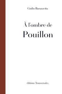 A L'OMBRE DE POUILLON