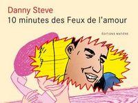 10 MINUTES DES FEUX DE L'AMOUR