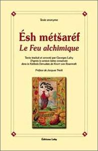 ESH METSAREF LE FEU ALCHIMIQUE