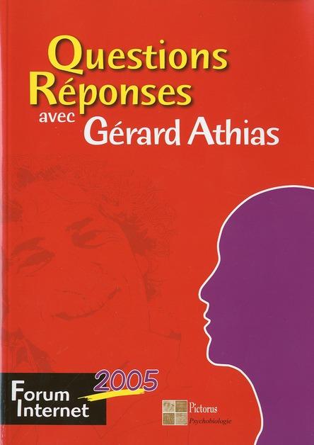 QUESTION REPONSES AVEC GERARD ATHIAS