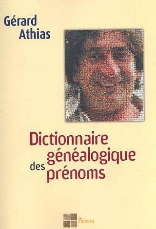 DICTIONNAIRE GENEALOGIQUE DES PRENOMS